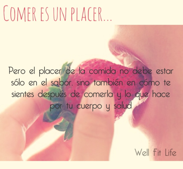 El Placer De La Comida Pleasure Of Food Well Fit Life